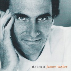 The Best of James Taylor by James Taylor