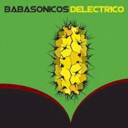 Babasónicos - Deléctrico