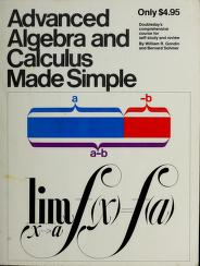 Cover of: Advanced Algebra and Calculus Made Simple | William R., Ph.D. Gondin
