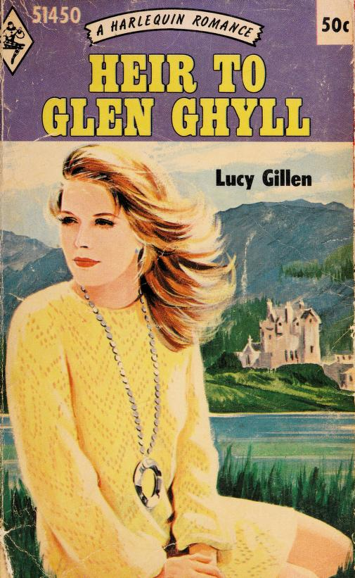 Heir to Glen Ghyll by Lucy Gillen