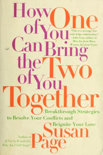 How one of you can bringthe two of you together by Susan Page
